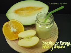 Smoothie de Manzana, melón y naranja Las Recetas de Carol