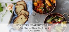 NEW COOKBOOK � HONESTLY HEALTHY FOR LIFE