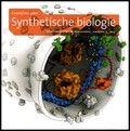 Synthetische biologie : creatief met cellen - Auteurs: W.P.M. Hoekstra, Stichting Bio-Wetenschappen en Maatschappij - Uitgegeven door Stichting Bio-Wetenschappen en Maatschappij in 2014