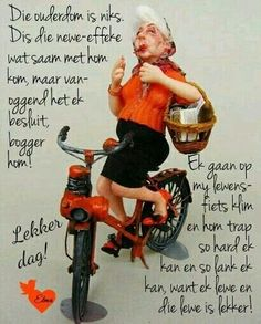 Cute Animal Quotes, Cute Quotes, Good Morning Wishes, Good Morning Messages, Motivational Words, Inspirational Quotes, Lekker Dag, Afrikaanse Quotes, Goeie More