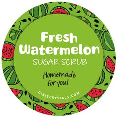 Fresh Watermelon Sugar Scrub Label - Enjoy this free downloadable label for your jar of homemade Watermelon Sugar Scrub - perfect for gift giving!