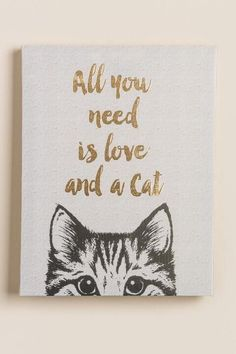 awesome All You Need Is Love and A Cat Canvas Wall Decor