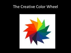 creative-color-wheel by Jacques de Beaufort via Slideshare Lots of inspiration to get kids to make a creative colorwheel