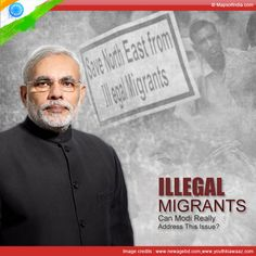 Illegal Migrants: Can Modi Really Address This Issue?