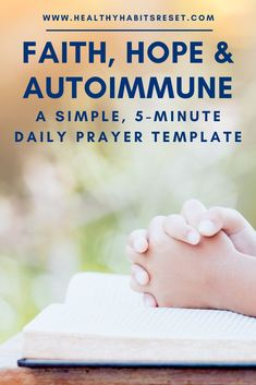 Create a daily habit of prayer by starting with this simple, 5-minute plan. #dailyprayer #simpleprayer #prayertemplate