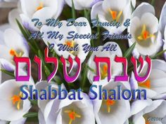 Shabbat Shalom Everyone! to All my Friends and Family here! Shabbat Shalom In Hebrew, Good Shabbos, Shavua Tov, Jewish Quotes, Sabbath Day, Christian Devotions, Sweet Quotes, Faith Hope Love, Jesus Saves