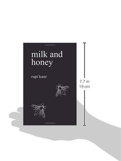 I actually stumbled across Milk and Honey while looking for some excellent poetry to read. Milk and Honey is absolutely incredible with it's honesty and
