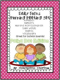 POLKA DOT EDITION**This set is perfect for a morning meeting or an addition to a calendar routine. It includes:letter of the day number of the day with multiple representation to 10circle maps to create for 11-20daily shapesight word focusbasic reading vocabulary and mathDisplay this on a bulletin board in a class meeting area or it can be used as a mini-lesson in small groups.