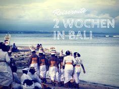 Deine ultimative Bali Reiseroute: 2 Wochen auf Bali