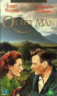 """The Quiet Man"" (1952). A retired American boxer returns to the village where he was born in Ireland, where he finds love."