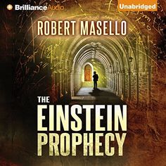 """Another must-listen from my #AudibleApp: """"The Einstein Prophecy"""" by Robert Masello, narrated by Christopher Lane."""