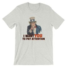 6bf5d37ff I Want You to Pay Attention, Funny History Teacher T-Shirt #teacher #