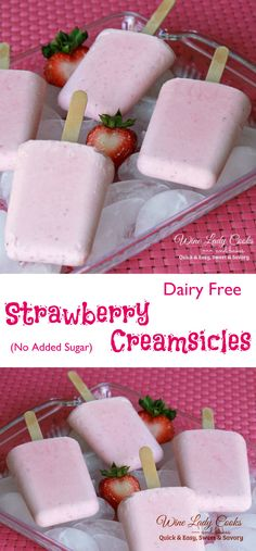 Dairy Free Strawberry Creamsicle No Added Sugar Dairy Free Strawberry Creamsicles with No Added Sugar. Easy to make, ready to freeze in minutes. Click thru for easy recipe. Related posts: Raw Carrot Cake (Vegan, Gluten Free, No Added Sugar) Frozen Fruit Bars, Frozen Desserts, Frozen Treats, Frozen Popsicles, Sugar Free Popsicles, Healthy Popsicles, Non Dairy Desserts, Sugar Free Desserts, Dessert Recipes