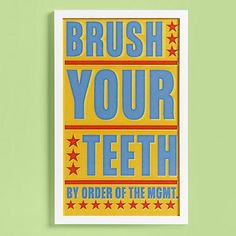 This shouldn't just be for young children but for us older children as well...for the bathroom! // Kids Wall Art: Kids Brush Your Teeth Wall Art // $89