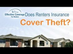Does renters insurance cover theft from my home? Does ...