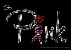 "Rhinestone Iron On Transfer ""Go Pink"" - Breast Cancer Awareness. $6.99, via Etsy."
