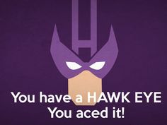 You have a HAWKEYE! You aced it! You solved all the vision test. Congratulations! Test Your EYE-Q Here!