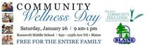 Community Wellness Day, Saturday, January 26 from 9 a.m. to 1 p.m. | Roosevelt Middle School | Blaine MN