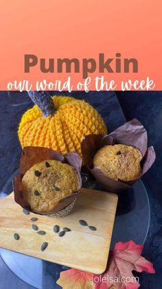 Pumpkin is our Word of the Week - joleisa