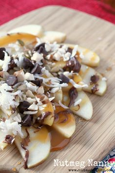 Apple Nachos by Nutmeg Nanny make paleo sub out for paleo caramel recipe from Eat Like a Dinosaur and find a paleo nuetella recipe or just leave it out