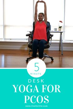 Desk Yoga for Polycystic Ovary Syndrome (PCOS) Video Yoga For Pcos, Desk Yoga, Treatment For Pcos, Fertility Yoga, Polycystic Ovarian Syndrome, Pcos Diet, Yoga Poses For Beginners, Yoga Sequences, Yoga Videos