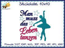 Stickdatei Stickmuster - Man muss das Leben tanzen