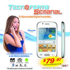TECNOFERTA DE LA SEMANA!! Sólo del 10 al 16 de octubre, te puedes llevar el Celular Selectron DS-797A al precio de US$79.97. BUSCA EL TUYO!!!. Oferta válida en todas nuestras sucursales. No aplica para compras en el portal. No aplica con otras promociones bonos o descuentos.