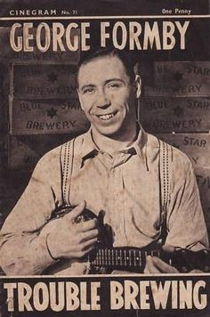Trouble Brewing (1939) Stars: George Formby, Googie Withers, Gus McNaughton, Garry Marsh, C. Denier Warren ~  Director: Anthony Kimmins