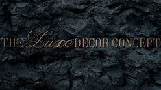 The Luxe Decor Concept Luxe Decor, Exterior, Concept, Outdoors