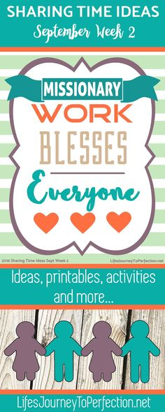 2016 LDS Sharing Time Ideas for September Week 2: Missionary work blesses…