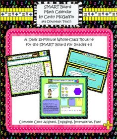 Common Core Aligned SMART Board Math Calendar for Grades 4-5 ...engaging, interactive, and fun! Core Calendar Routine, + Set 1 of Individual Day Files. Please download my preview to learn more about my calendar routine. $
