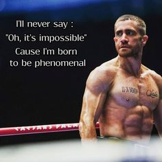 Motivational quote. Southpaw best one.♥️♥️♥️♥️love jake gyllenhaal
