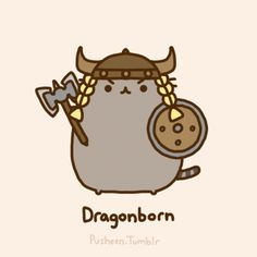 pusheen + skyrim = everything i love. must find a mod that gives you sweet viking braids (already found one that gives you sweet viking braids for your beard though).I don't know whether to put this in my cats board or nerd love board :o Chat Pusheen, Pusheen Love, Pusheen Stuff, Fat Cats, Cats And Kittens, Cats Meowing, Crazy Cat Lady, Crazy Cats, Perfect Boyfriend