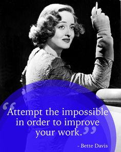 Bette Davis   15 Inspirational Quotes By Classic Hollywood Leading Ladies