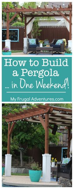 How to Build a Pergola in Just One Weekend!, How to Build a Pergola in Just One Weekend! Step by step instructions to build a pergola for a fraction of the price. If we can do it, you can do it! While age-old in notion, your pergola is going. Diy Pergola, Building A Pergola, Pergola Canopy, Wooden Pergola, Outdoor Pergola, Backyard Patio, Backyard Landscaping, Small Pergola, Pergola Roof