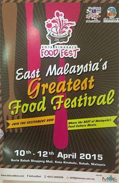 10-12 Apr 2015: East Malaysias Greatest Food Festival 2015 Suria Sabah