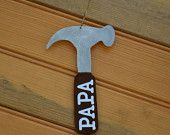 Hammer Ornament- Personalized Wooden Ornament for Papa, Daddy, Grandpa, etc.  BellesontheBayou.facebook.com