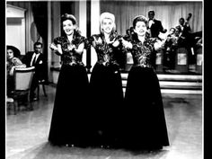 Lullaby of Broadway ~ The Andrews Sisters