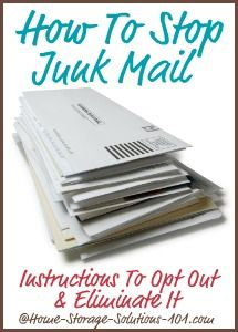Instructions for how to stop junk mail, including prescreened credit card offers, direct mail marketing, and more from your mailbox, for free, courtesy of Home Storage Solutions 101.