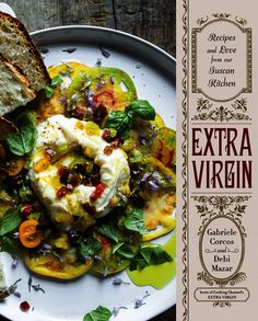 Extra Virgin: Recipes and Love from Our Tuscan Kitchen cookbook cover - www.cooksandbooksandrecipes.com