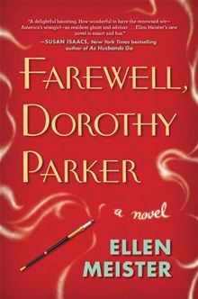 Farewell, Dorothy Parker by Ellen Meister. What if inspiration cames to visit...and wouldn't leave? When it comes to movie reviews, critic Violet Epps is a powerhouse voice... read more at Kobo http://www.kobobooks.com/ebook/Farewell-Dorothy-Parker/book-Ycutax6JYkyW2HpBhY6eoA/page1.html #ebooks