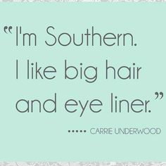 Love Carrie Underwood! #quote