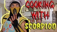 Cooking With Scorpion!