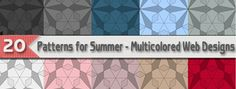 20 Patterns for Summer – Multicolored Web Designs