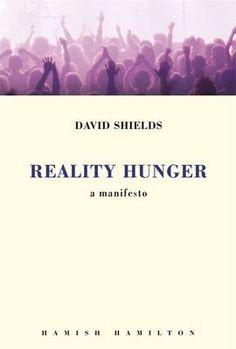 Reality Hunger: A Manifesto (Hardback)
