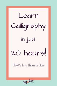 Want to learn Calligraphy? What if i told you that you could learn Calligraphy in just 20 hours? Sign up today!