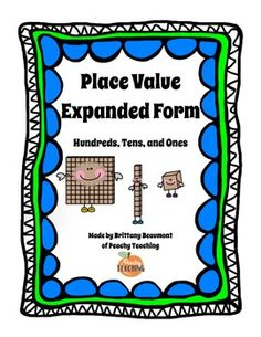 Place Value - Expanded Form (FREE activity for math centers) K, Kindergarten, 1st grade, 2nd grade, 3rd grade)