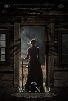 The Wind is a movie starring Caitlin Gerard, Julia Goldani Telles, and Ashley Zukerman. A plains-woman faces the harshness and isolation of the untamed land in the Western frontier of the late Horror Movie Posters, Best Movie Posters, Horror Movies, Movies 2019, Hd Movies, Movies Online, Movies Free, Netflix Movies, Movie Tv