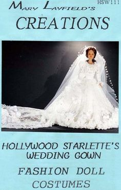 Crochet Barbie Doll Wedding Dress Mary Layfield's Creation Pattern Booklet