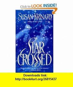 Starcrossed (9780553569179) Susan Krinard , ISBN-10: 0553569171  , ISBN-13: 978-0553569179 ,  , tutorials , pdf , ebook , torrent , downloads , rapidshare , filesonic , hotfile , megaupload , fileserve
